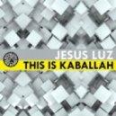 DJ Jesus Luz - This Is Kaballah (Alex Mind Remix)