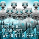 Rescue & Uriah West - Turn Me On (Original Mix)