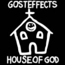Gosteffects - House of God (Religion Remix)