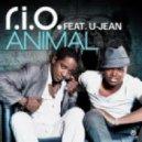 R.I.O. Feat. U-Jean - Animal (Ph Electro Radio Edit)