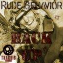 Rude Behavior - Back Up