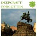 deepcraft - forgotten