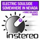 Electric Soulside - Somewhere In Nevada (Mike Balance Remix)