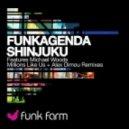 Funkagenda - Shinjuku (Michael Woods Remix)