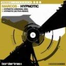 Marcos - Hypnotic (Activa Remix)
