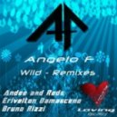 Angelo F - Wild (Angelo F, Rods, anDee)