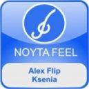 Alex Flip - Ksenia (Original Mix)
