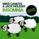 Mike Candys & Jack Holiday - Insomnia 2k11 (Xclusive Tribute Mix)