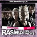 The Rasmus - In The Shadows (Stanley Loud Remix)