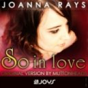 Joanna Rays - So in Love (Jr St Rose Remix)