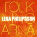 Lena Philipsson - Live Tomorrow (Original Edit)