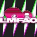 LMFAO - I\'m In Miami Bitch (Dj Witamin Alex Mash Up)