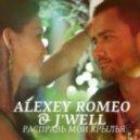 Alexey Romeo feat. J'Well - Расправь Мои Крылья (DJ V1t & Syntheticsax Remix)