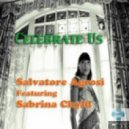 Salvatore Agrosi Feat Sabrina Chyld - Celebrate Us (Toticchio Mix)