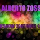 DJ Alberto Zossi  - Sideshow Continues 028