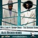 Will.I.Am ft. Snoop Dog -  - The Donque Song (Alex Becker remix)