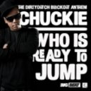 Chuckie  -  Who\'s Ready To Jump (REL1 Rub)