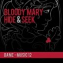 Bloody Mary - Hide And Seek (Original Mix)