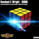 Rowland & Wright - Rubik (Shawn Cartwright Remix)