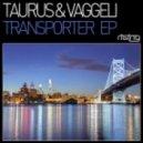 Taurus & Vaggeli - Motorpunk (Original Mix)
