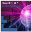 Elizabeth Jay - Savoy Swingers (Original Mix)