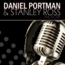 Daniel Portman, Stanley Ross - The Flow (Original Mix)