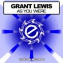 Grant Lewis - As You Were (Original Mix)