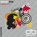 Eleven.Five - I Miss Gumby (Original Mix)