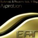 Ruslan-Set & Powerms feat. V.Ray - Aspiration (DJ Lazareff Remix)