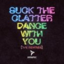 Suck The Clatter - Dance With You (Andy F Remix)