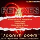 Jose Aguilera - Spanish Poem (Alvaro Dacoss and Juan Alarma Remix)