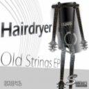 Hairdryer - Alchemy (Original Mix)