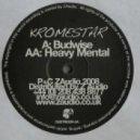 Kromestar - Heavy Mental (Original mix)