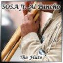 Sosa feat Al Puncho - The Flute (Chris Exess Remix)