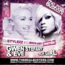 Gwen Stefani & Eve - Rich Girl (DJ STYLEZZ & DJ RICH-ART Remix)