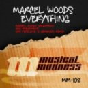 Marcel Woods - Everything (Marcel Woods Treatment)