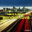 Tigrov & Regant  - Sand of Love (Original Mix)