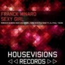 Franck Minaro  - Sexy Girl (Original Mix)