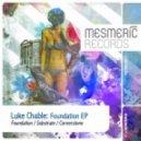 Luke Chable - Foundation