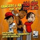 Ra, N\'fa, Sangers - Too Hot, Too High - Original Mix