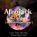 Afrojack & Shermanology - Can\'t Stop Me (Proxy Figura Edit)