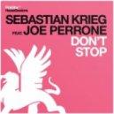 Sebastian Krieg feat. Joe Perrone - Don't Stop (Dub Mix)
