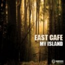 East Cafe - My Island (Retroid Spooky Island Mix)