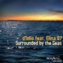 Dtolio ft. Elina Q7 - Surrounded By The Seas (Retroid Remix)