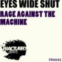 Eyes Wide Shut - Rage Against The Machine