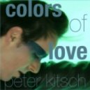 Peter Kitsch - Colors of Love (Extended Mix)