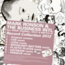 Mark Ronson & The Business Intl  feat. MNDR, Pharrell, Wiley & Wretch 32 - Record Collection 2012 (Plastic Plates Remix)
