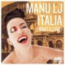 Manu LJ - Italia (What A Love) (Original Extended)