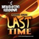 Ronnie Maze - Last Time (Original  Mix)