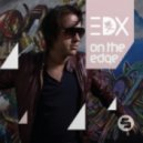 EDX feat. Sam Obernik - Angry Heart (Album Version)